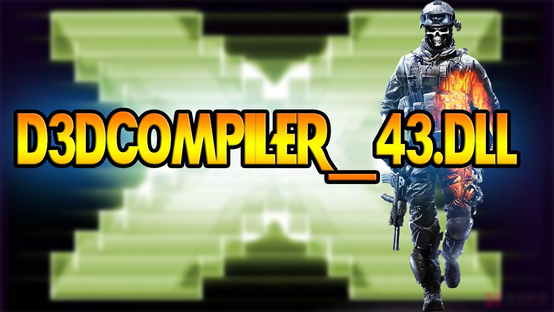 Как скачать d3dcompiler_43.dll