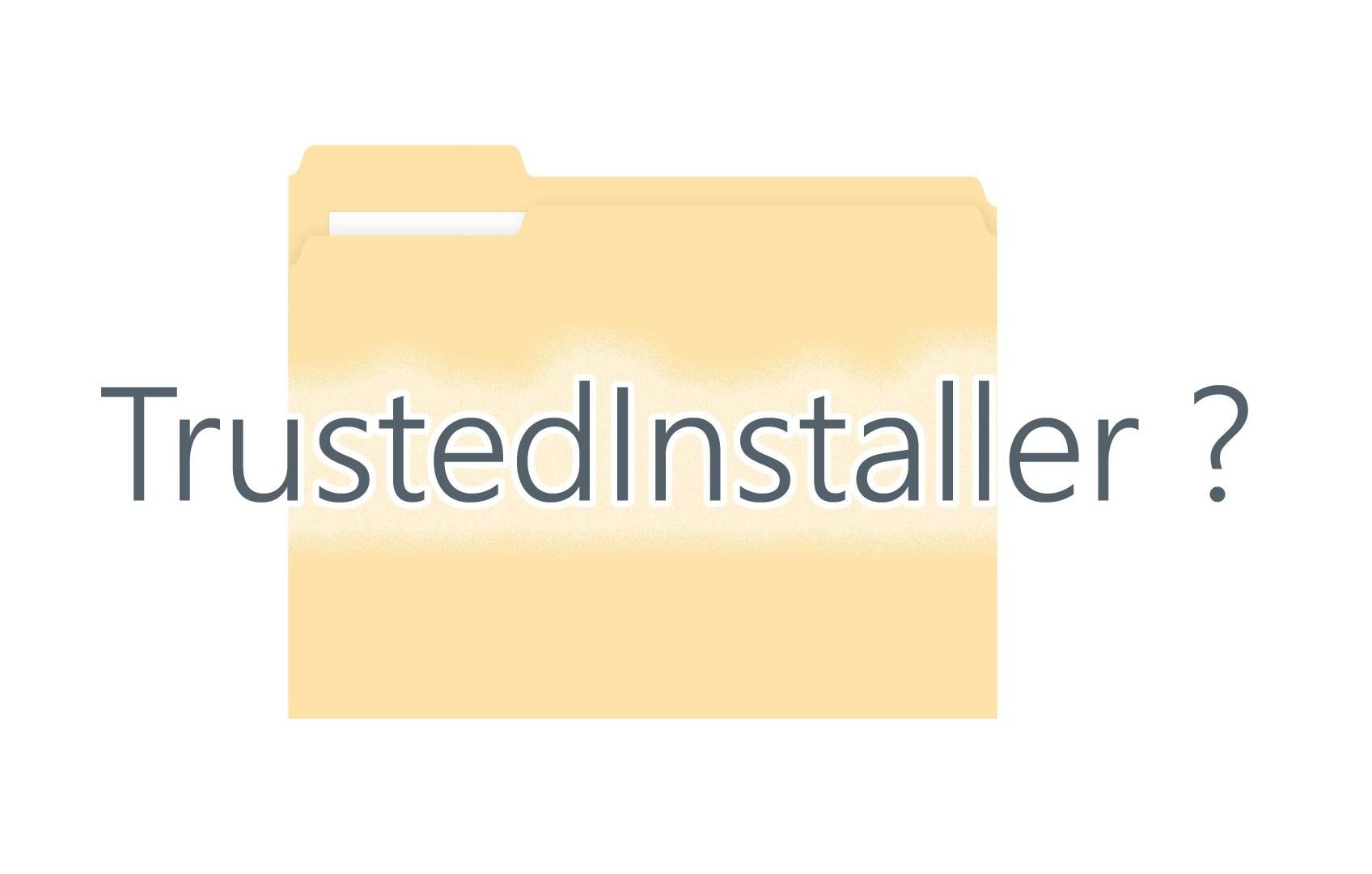 Что это такое trustedinstaller